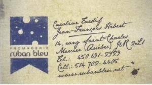 Carte d'affaire de la fromagerie ruban bleu.
